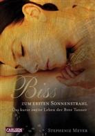 Stephenie Meyer - Bis(s) zum ersten Sonnenstrahl
