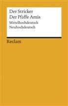 Der Stricker, Der Der Stricker, Stricker, Michae Schilling, Michael Schilling - Der Pfaffe Amis