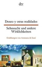 Aranzazu de Isusi, Aranzazo de Isusi, Aranzazu de Isusi - Deseo y otras realidades. Sehnsucht und andere Wirklichkeiten