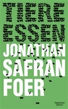Jonathan Safran Foer, Isabel Bogdan, Ingo Herzke, Brigitte Jakobeit - Tiere Essen