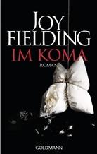 Joy Fielding - Im Koma