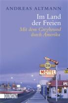 Andreas Altmann - Im Land der Freien