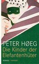 Peter Hoeg, Peter Høeg - Die Kinder der Elefantenhüter