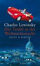 Charles Lewinsky - Der Teufel in der Weihnachtsnacht