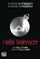 Sophi Andresky, Sophie Andresky, Maria Fangerau - Heiße Weihnacht