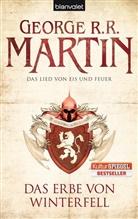 George R Martin, George R R Martin, George R. R. Martin - Das Lied von Eis und Feuer - Das Erbe von Winterfell  Bd.2