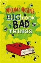 Michael Rosen - Michael Rosen's Big Book of Bad Things