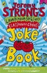 Jeremy Strong - Jeremy Strong's Laugh-Your-Socks-Off Classroom Chaos Joke Book
