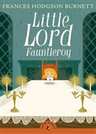John Boyne, Frances H. Burnett, Frances Hodgson Burnett, Frances Hodgson Burnett - Little Lord Fauntleroy