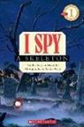 Jean Marzollo, Jean/ Wick Marzollo, Walter Wick - I Spy a Skeleton