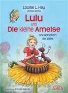 Baginski, Ha, Louise Hay, Louise L. Hay, Olmo, Dan Olmos... - Lulu und die kleine Ameise
