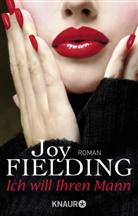 Joy Fielding - Ich will Ihren Mann