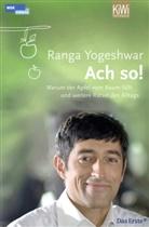Ranga Yogeshwar, Ranga Yogeshwar - Ach so!