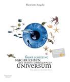 Frank Schätzing - Nachrichten aus einem unbekannten Universum, Illustrierte Ausgabe