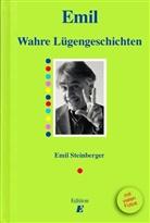Emil Steinberger, Mondo Annoni, Niklaus Stauss, Niccel Steinberger - Wahre Lügengeschichten