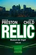 Child, Lincoln Child, Presto, Douglas Preston - Relic