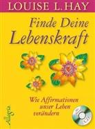 Hay, Louise Hay, Louise L Hay, Louise L. Hay - Finde Deine Lebenskraft, m. Audio-CD