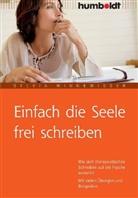 Sylvia Winnewisser - Einfach die Seele frei schreiben