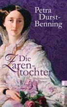 Durst-Benning, Petra Durst-Benning - Die Zarentochter