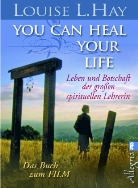 Louise Hay, Louise L Hay, Louise L. Hay - You Can Heal Your Life