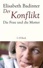 Elisabeth Badinter - Der Konflikt