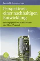 Welze, Haral Welzer, Harald Welzer, Haral Welzer (Prof. Dr.), Wiegand, Wiegandt... - Perspektiven einer nachhaltigen Entwicklung