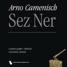 Arno Camenisch, Arno Camenisch, Corin (Musik) Curschellas - Sez Ner (Hörbuch)