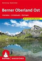 Daniel Anker, Bern Jung, Bernd Jung - Berner Oberland Ost