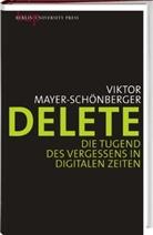 Mayer-Schönberger, Viktor Mayer-Schönberger - Delete