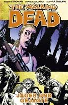 Adlar, Kirkma, Robert Kirkman, Rathburn, Charlie Adlard, Charlie Adlard... - The Walking Dead - Bd.11: The Walking Dead - Jäger und Gejagte