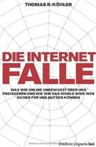 Thomas R. Köhler - Die Internetfalle