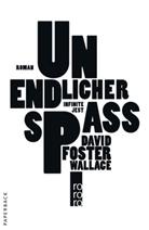 David F Wallace, David Foster Wallace - Unendlicher Spaß