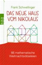 Frank Schwellinger, Frank Schwellinger - Das neue Haus vom Nikolaus