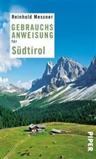 Reinhold Messner - Gebrauchsanweisung für Südtirol