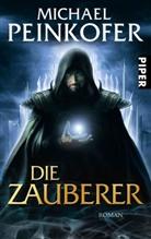 Michael Peinkofer - Die Zauberer