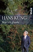 Hans Küng - Was ich glaube