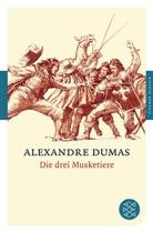 Alexandre Dumas - Die drei Musketiere