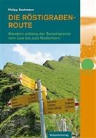Philipp Bachmann - Die Röstigraben-Route