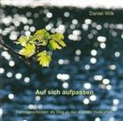 Wolfgang J. Fast, Daniel Wilk - Auf sich aufpassen, Audio-CD (Hörbuch)
