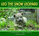 Craig Hatkoff - Leo, the Snow Leopard