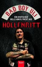 Bad Boy Uli, Ulrich Detrois - Höllenritt