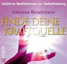Ramona Rosenstern, Ramona Rostenstern - Finde deine Kraftquelle (Hörbuch)