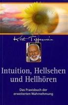 Kurt Tepperwein - Intuition, Hellsehen und Hellhören