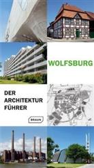 Frober, Nicol Froberg, Nicole Froberg, Knufink, Ulric Knufinke, Ulrich Knufinke... - Wolfsburg - Der Architekturführer