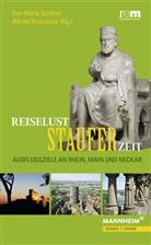 Eva-Maria Günther, Alfred Wieczorek, Alfrie Wieczorek, Alfried Wieczorek - Reiselust Stauferzeit