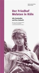 Marianne Vogt-Werling, Michae Werling, Michael Werling, Renate Kaymer, Renate. Stadtkonservatorin der Stadt Köln Kaymer - Der Friedhof Melaten in Köln, m. DVD
