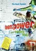 Pia Beck-Rydahl - Teenpower