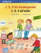 Susann Böse, Susanne Böse, Isabelle Dinter - 1, 2, 3 im Kindergarten, Deutsch-Italienisch. 1, 2, 3 all' asilo