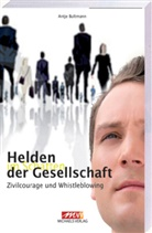 Antje Bultmann - Helden im Schatten der Gesellschaft