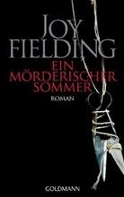 Joy Fielding - Ein mörderischer Sommer